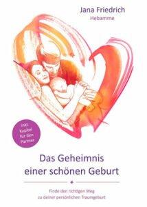 Buchtipp: Das Geheimnis einer schönen Geburt
