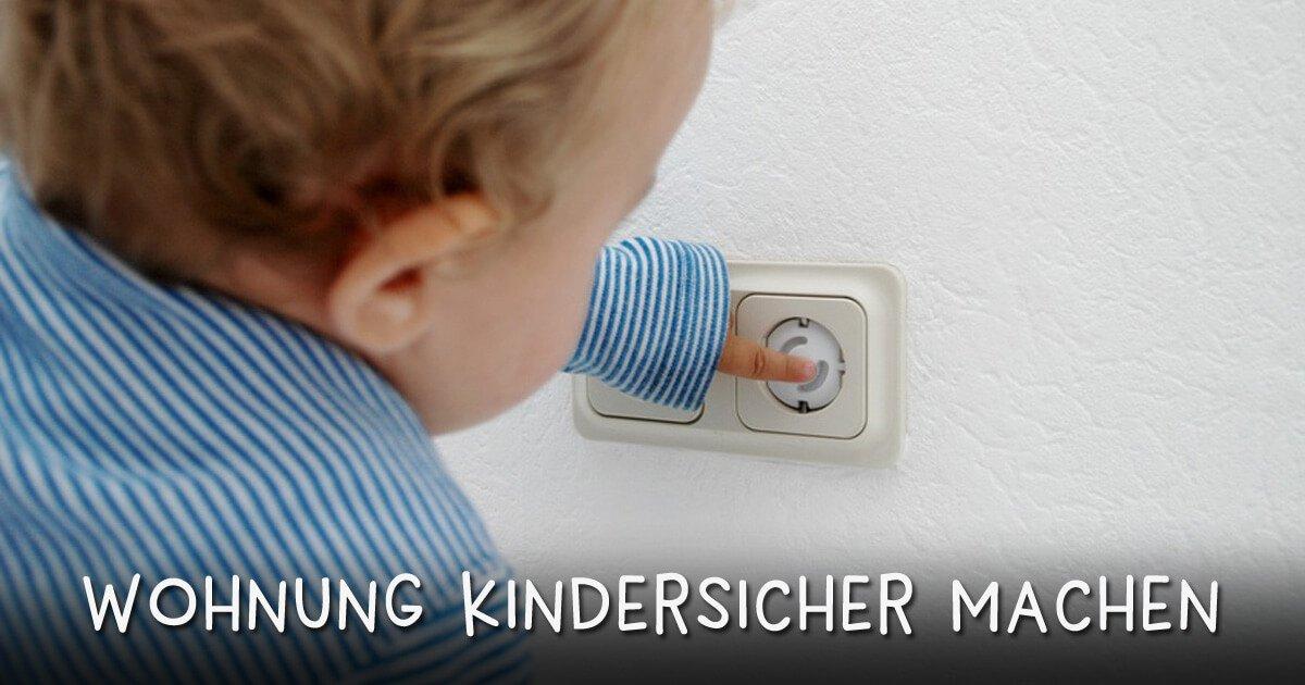 Wohnung kindersicher machen: Checkliste
