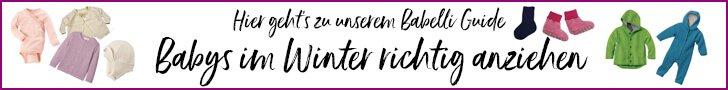 Babys im Winter richtig anziehen - hier geht's zum großen Babelli Winterbaby-Guide