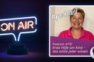 Podcast #78 - Erste Hilfe am Kind - das sollte jeder wissen