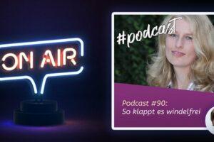 Podcast #90 - So klappt es windelfrei